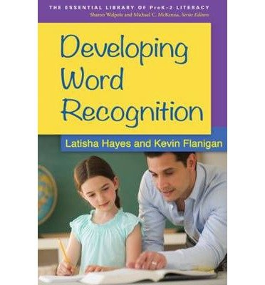 [(Developing Word Recognition)] [ By (author) Latisha Hayes, By (author) Kevin Flanigan ] [September, 2014]
