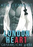 London HeART: Gefährliche Liebe