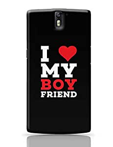 Posterguy I Love My Boy Friend Case Cover For Oneplus One (Black) Designed By: Designerchennai