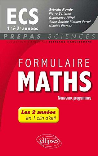 Formulaire Maths ECS 1re et 2e Années E...