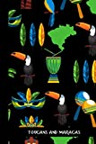 Toucans And Maracas: small lined Toucan Notebook / Travel Journal to write in (6'' x 9'') 120 pages