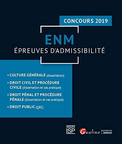 ENM - Épreuves d'admissibilité - Concours 2019 par Collectif
