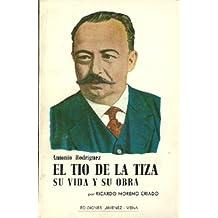 """Antonio Rodríguez, """"el tío de la tiza"""". Su vida y obra"""