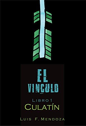 Culatín (El Vínculo nº 1) por Luis F. Mendoza