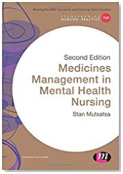 Medicines Management in Mental Health Nursing (Transforming Nursing Practice Series)