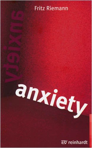 Anxiety: Using Depth Psychology to Find a Balance in Your Life by Fritz Riemann (2009-01-01)