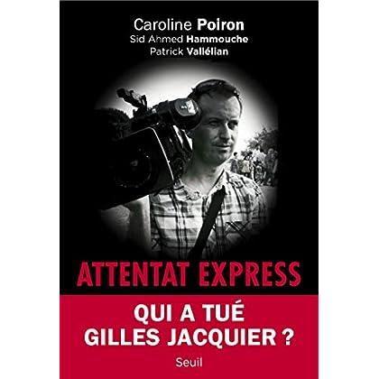 Attentat Express (H.C. ESSAIS)