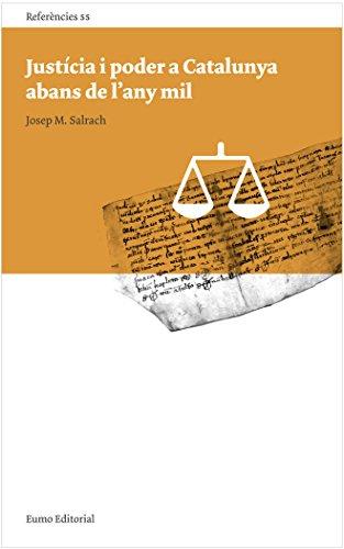 Justícia I Poder A Catalunya Abans De L'Any Mil (Referències) por Josep Maria Salrach Mares