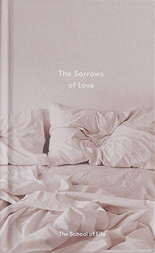 Sorrows of Love (School of Life)