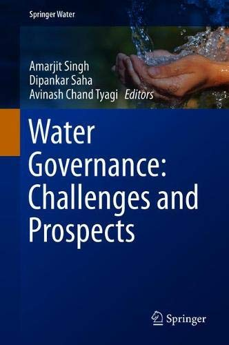 Water Governance: Challenges and Prospects (Springer Water)