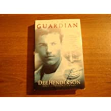 The Guardian (The O'Malley Series #2) by Dee Henderson (2001-08-01)