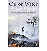 [(Oil on Water)] [Author: Helon Habila] published on (September, 2011)