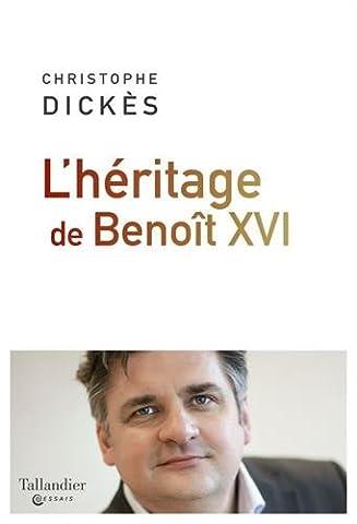 L'héritage de Benoît XVI