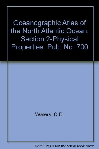 Oceanographic Atlas of the North Atlantic Ocean. Section 2-Physical Properties. Pub. No. 700