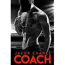 COACH (Boston Terriers Book 3)
