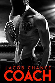 COACH (Boston Terriers Book 3) by [Chance, Jacob]
