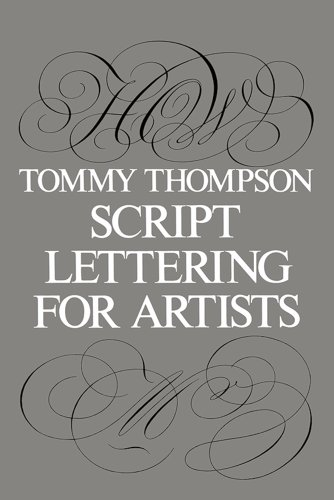 Script Lettering for Artists (Lettering, Calligraphy, Typography) por Tommy Thompson