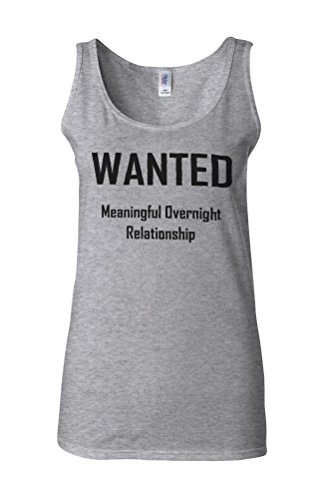 Wanted Meaningful Overnight Relationship Novelty White Femme Women Tricot de Corps Tank Top Vest Gris Sportif