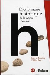 Dictionnaire historique de la langue française en trois volumes