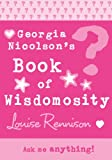Georgia's Book of Wisdomosity (Confessions of Georgia Nicolsn)