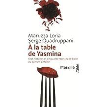 À la table de Yasmina