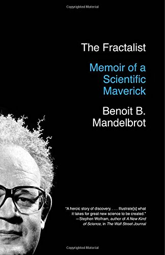the-fractalist-memoir-of-a-scientific-maverick