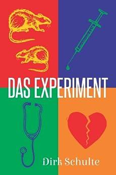 Das Experiment von [Schulte, Dirk]