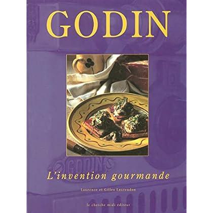 Godin : L'invention gourmande