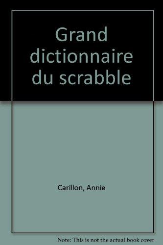 Grand dictionnaire du scrabble