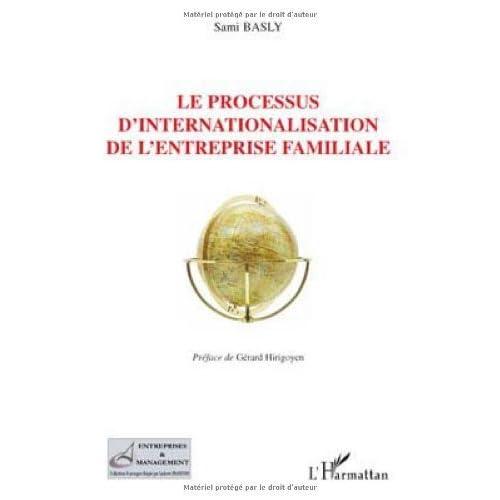 Le processus d'internationalisation de l'entreprise familiale de Sami Basly (17 juin 2009) Broché