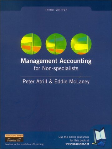 Management Accounting for Non-specialists, 3rd Ed. by Dr Peter Atrill (2002-01-24)