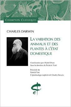 La Variation des animaux et des plantes à l'état domestique. de DARWIN (Charles) ( 12 mars 2015 )