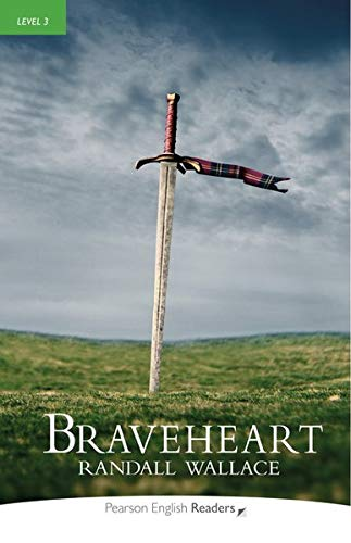 Braveheart. Con espansione online (Pearson English Graded Readers)