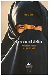 Christians and Muslims: Pressures and Potential in a Post 9/11 World