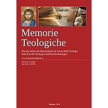 Memorie Teologiche 2008-2009: Rivista a cura del Dipartimento di Storia della Teologia, FTER: Volume 1