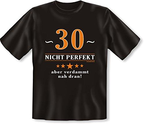 Nicht perfekt, aber verdammt nah dran! 30 Set Goodmann ® Shirt mit witzigem Aufdruck Gr: Farbe: schwarz Schwarz