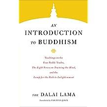 An Introduction to Buddhism (Core Teachings of Dalai Lama Book 1) (English Edition)