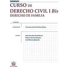 Curso de Derecho Civil I bis Derecho de Familia 3. ª Edición 2015 (Manuales de Derecho Civil y Mercantil)