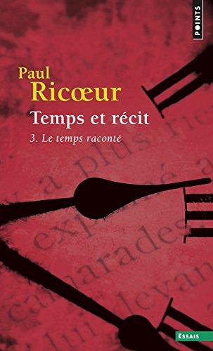 Temps et récit, tome 3