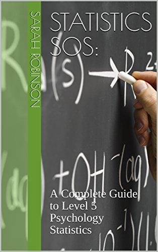 Descargar Libros Formato Statistics S.O.S:: A Complete Guide to Level 5 Psychology Statistics Gratis PDF