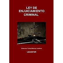 Ley de Enjuiciamiento Criminal: 5.ª edición (septiembre 2017). Colección Textos Básicos Jurídicos