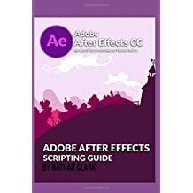 Adobe After Effects Scripting Guide