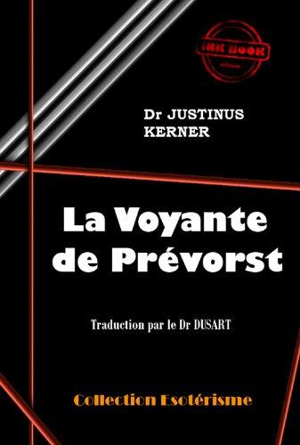 La voyante de Prévorst: édition intégrale par Justinus Kerner