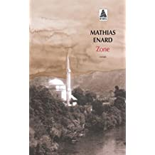 Zone by Mathias Enard (2014-10-27)