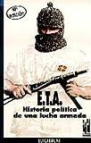 ETA. Historia política..1ª parte (Orreaga)