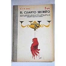EL CUARTO SECRETO