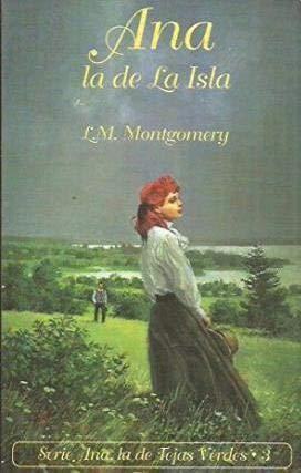 Ana la de Isla par L. M. MONTGOMERY