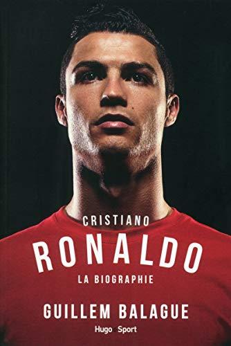 Cristiano Ronaldo La biographie