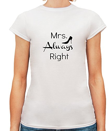 Mesdames T-Shirt avec Mrs. Always Right Illustration Slogan imprimé. Blanc