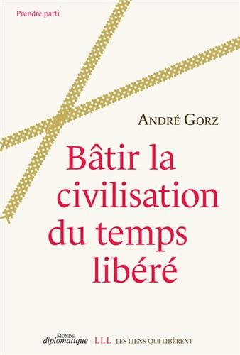 Btir la civilisation du temps libr